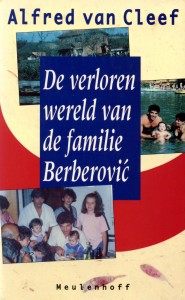 Cover of The Lost World of the Berberović Family (Dutch edition)